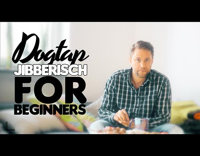dogtap jibberisch for beginners-moodpack Kopie